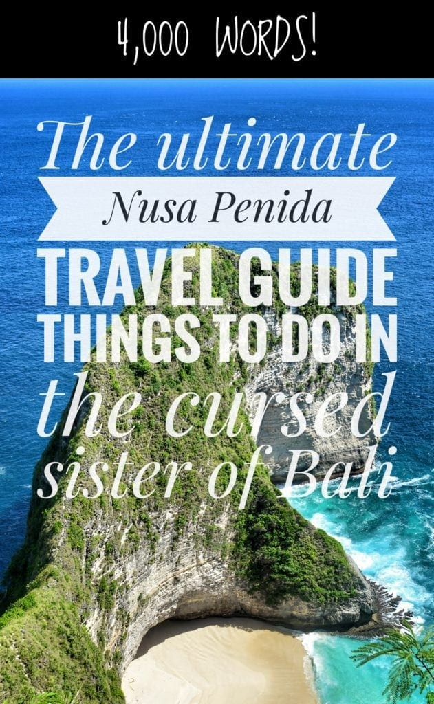 Nusa Penida Travel Guide